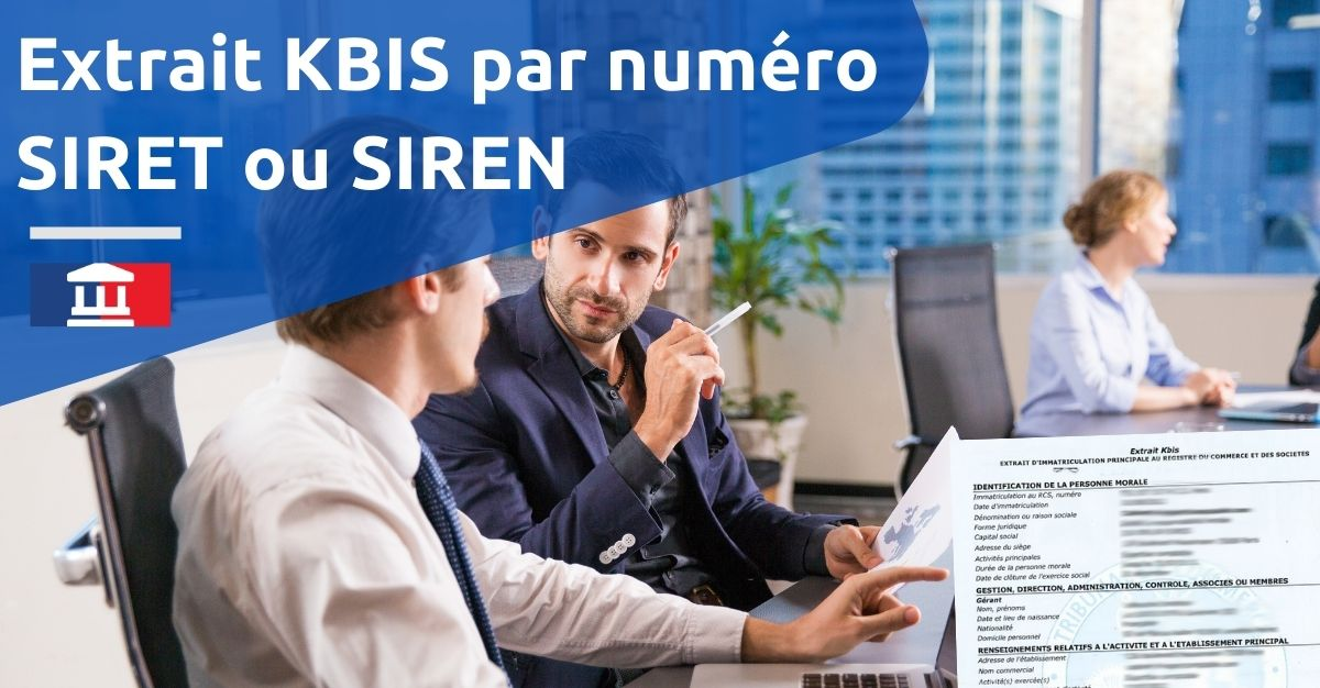 extrait KBIS SIRET SIREN