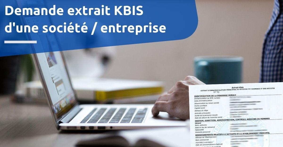 Demande d'extrait KBIS d'une société entreprise
