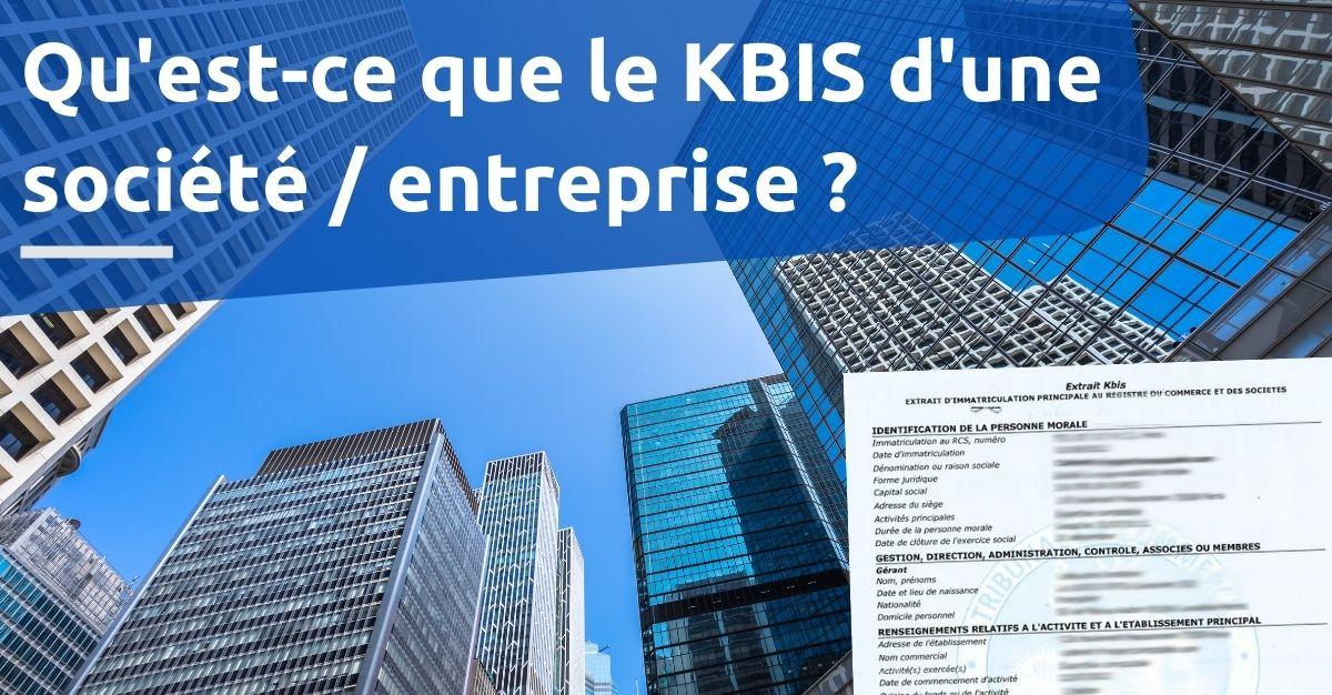 qu'est ce que le KBIS d'une société / entreprise