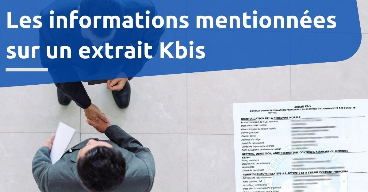 Les informations mentionnées sur un extrait Kbis
