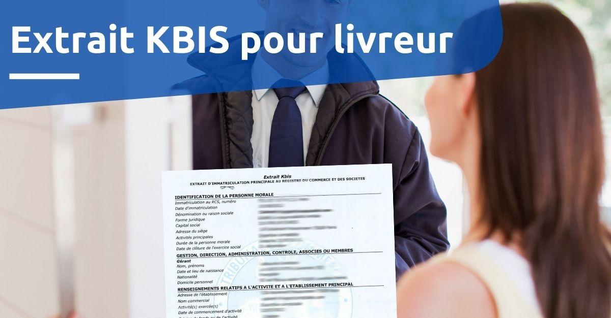 extrait KBIS pour livreur