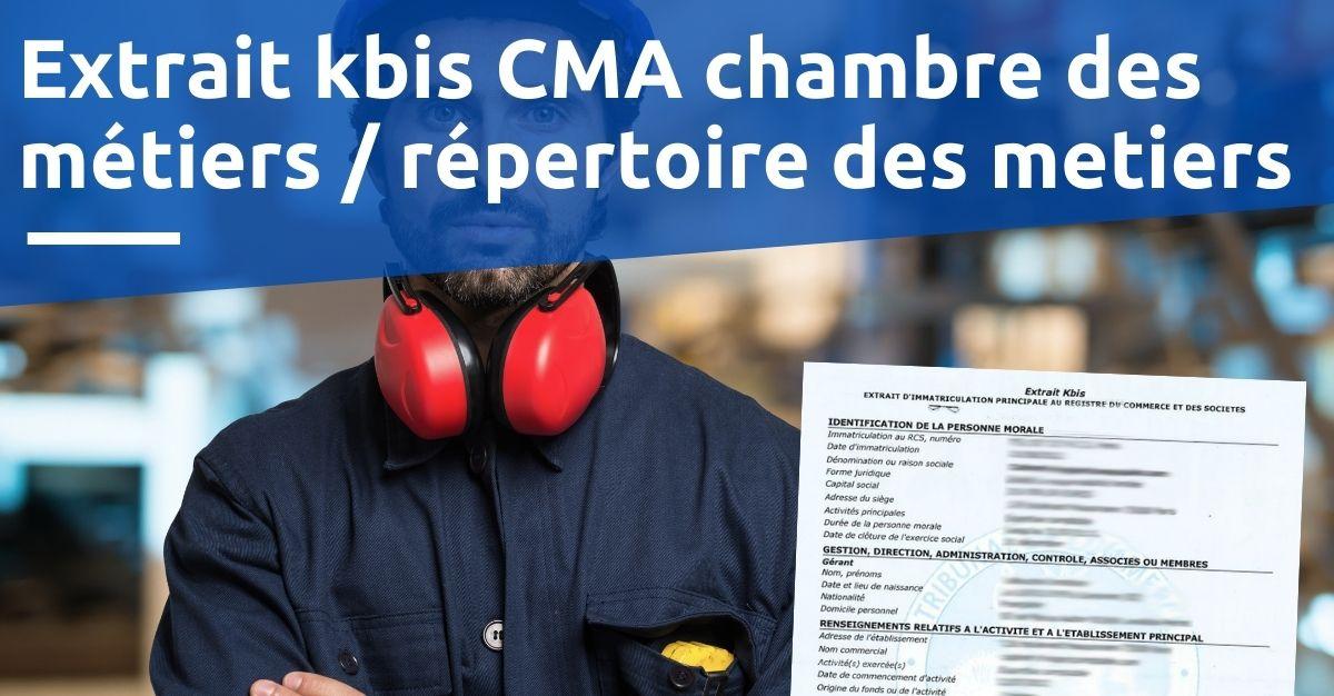 Extrait kbis CMA chambre des métiers  répertoire des métiers