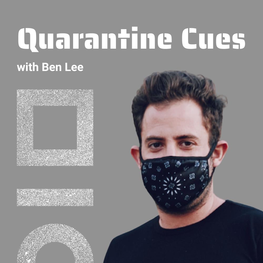 Quarantine Cues