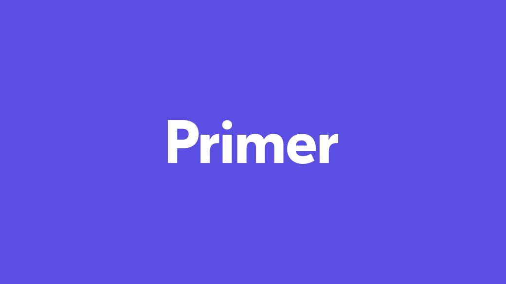 A bit about Primer