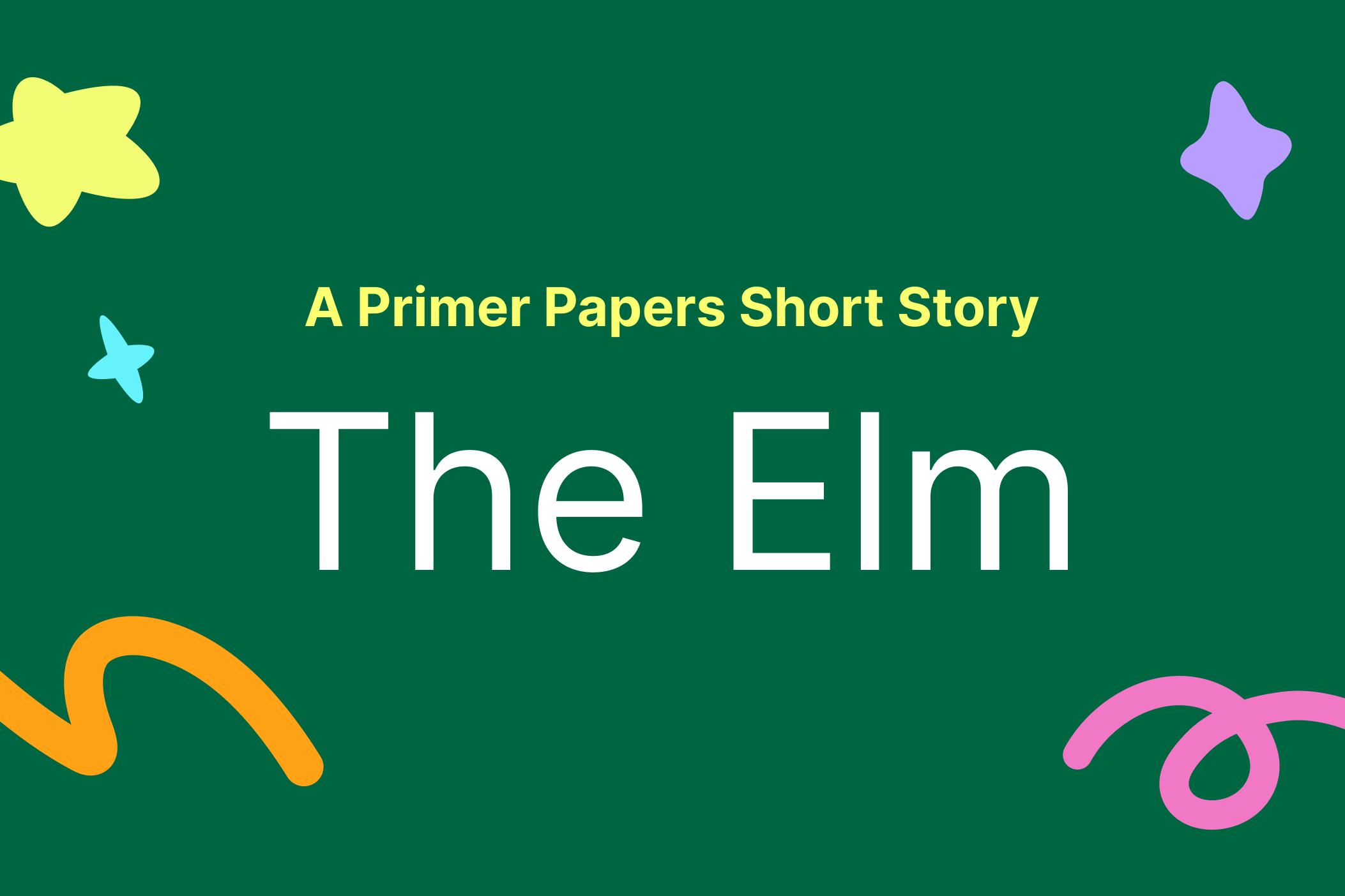 The Elm by Sara