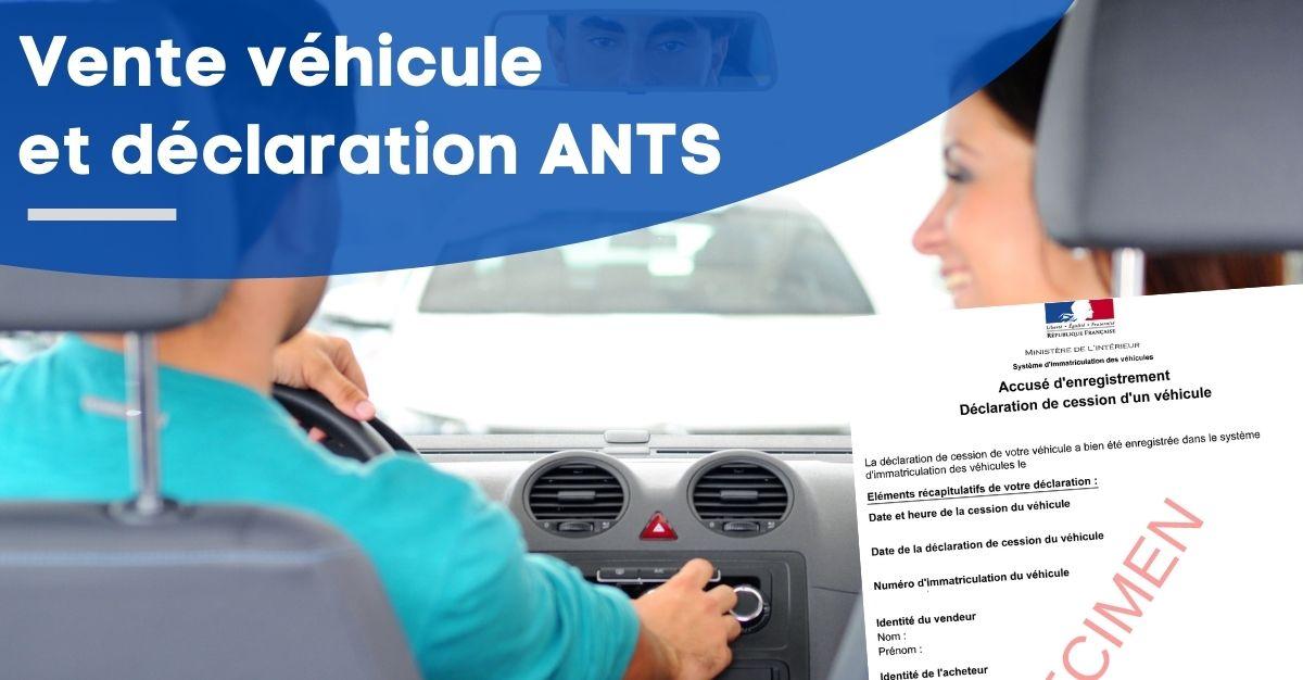 vente voiture déclaration ANTS