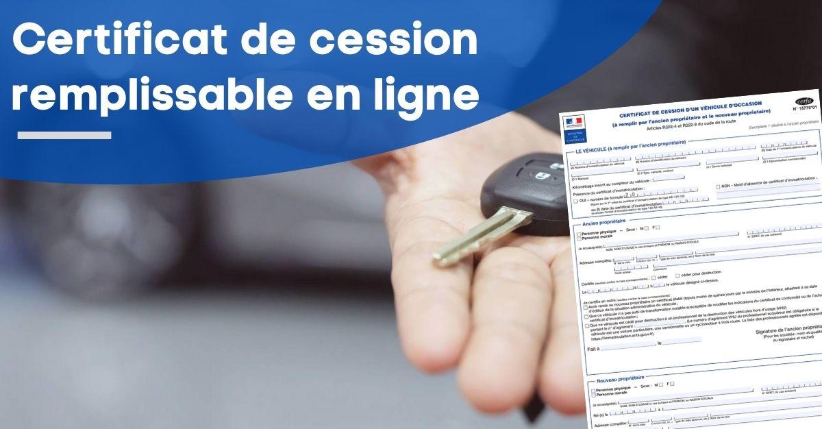 certificat de cession remplissable en ligne