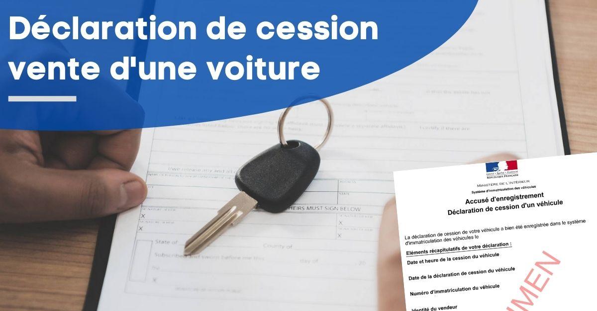 Déclaration de cession vente voiture