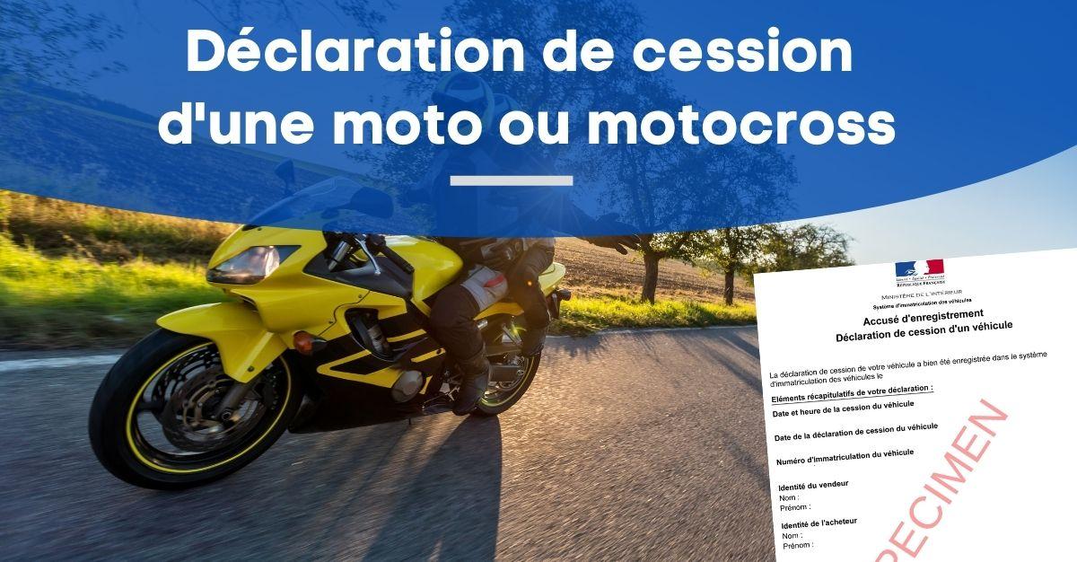 déclaration de cession d'une moto