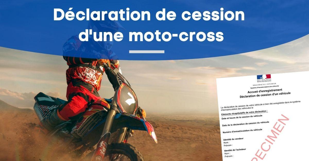 déclaration de cession d'une moto-cross