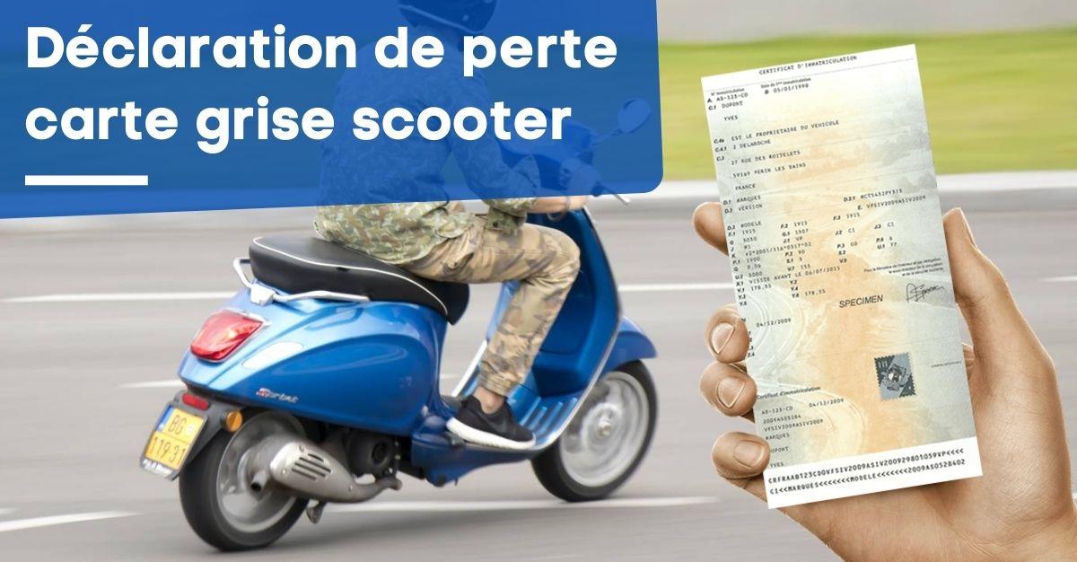 Déclaration de perte carte grise scooter