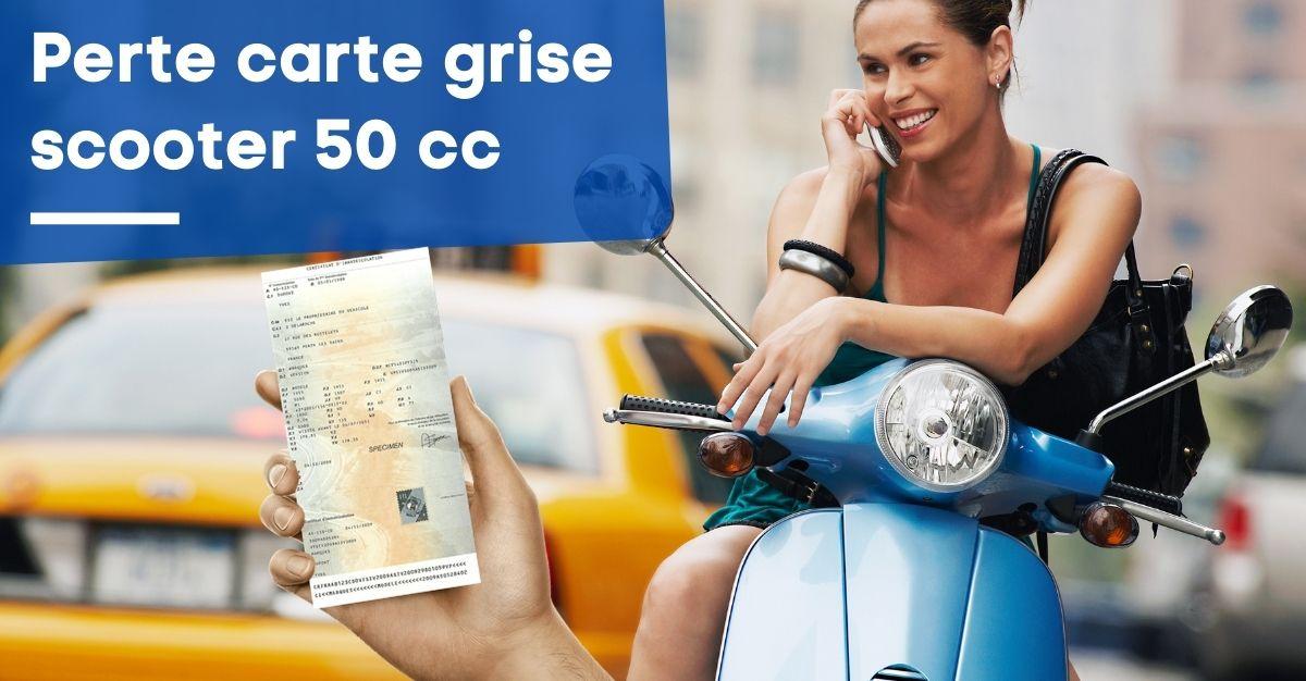 Perte carte grise scooter 50 cc demande de duplicata