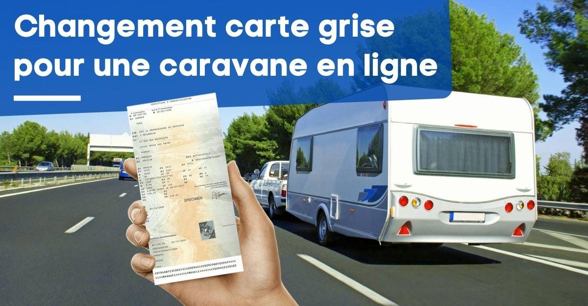 changement carte grise caravane en ligne