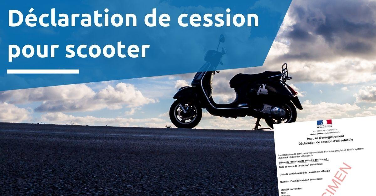 Déclaration de cession pour scooter