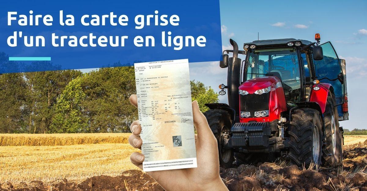 faire la carte grise d'un tracteur en ligne