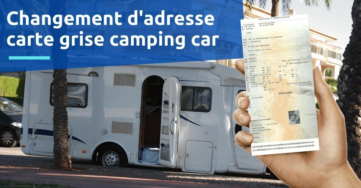 changement d'adresse carte grise camping car