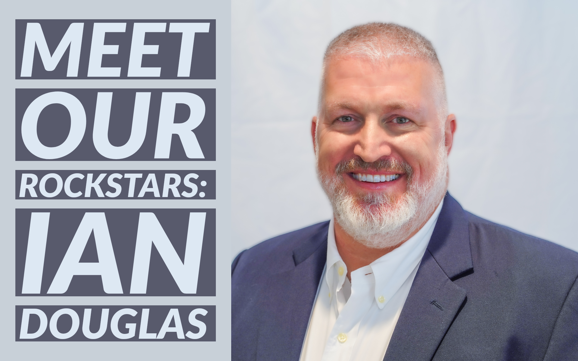 Meet Our Rockstars: Ian Douglas