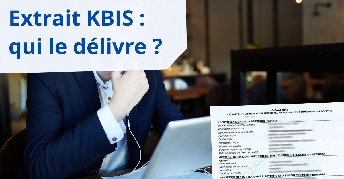extrait KBIS qui le délivre