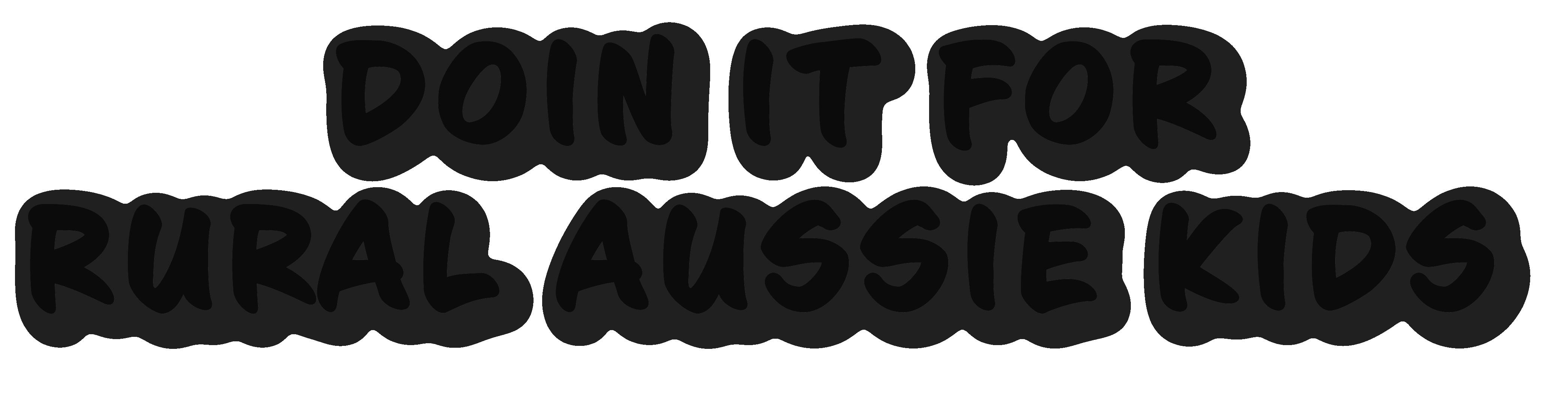 Doin it for Rural Aussie Kids text logo