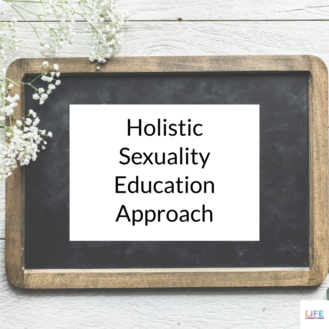 What is Holistic Sexuality Education?