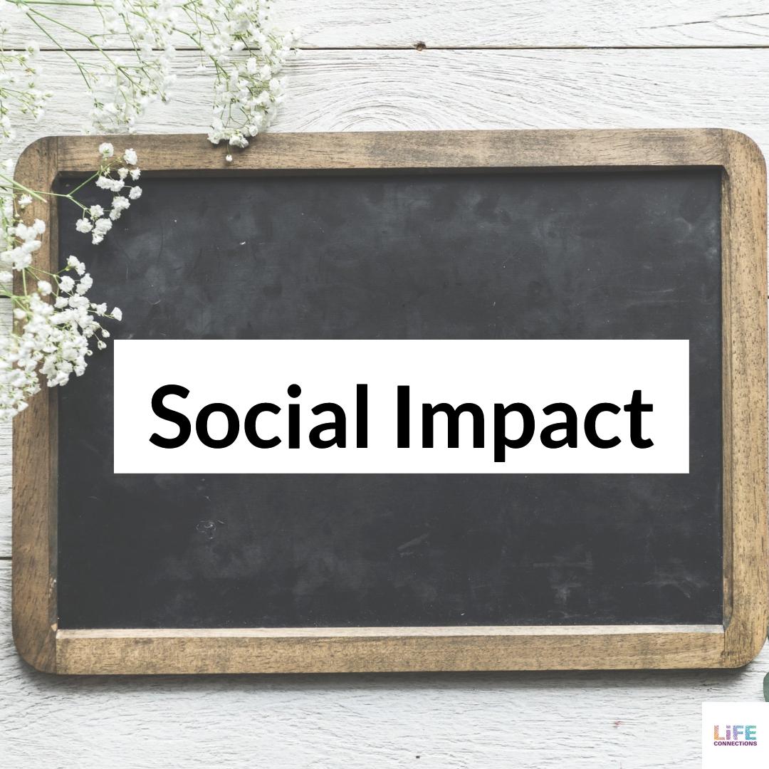 Creating Social Impact