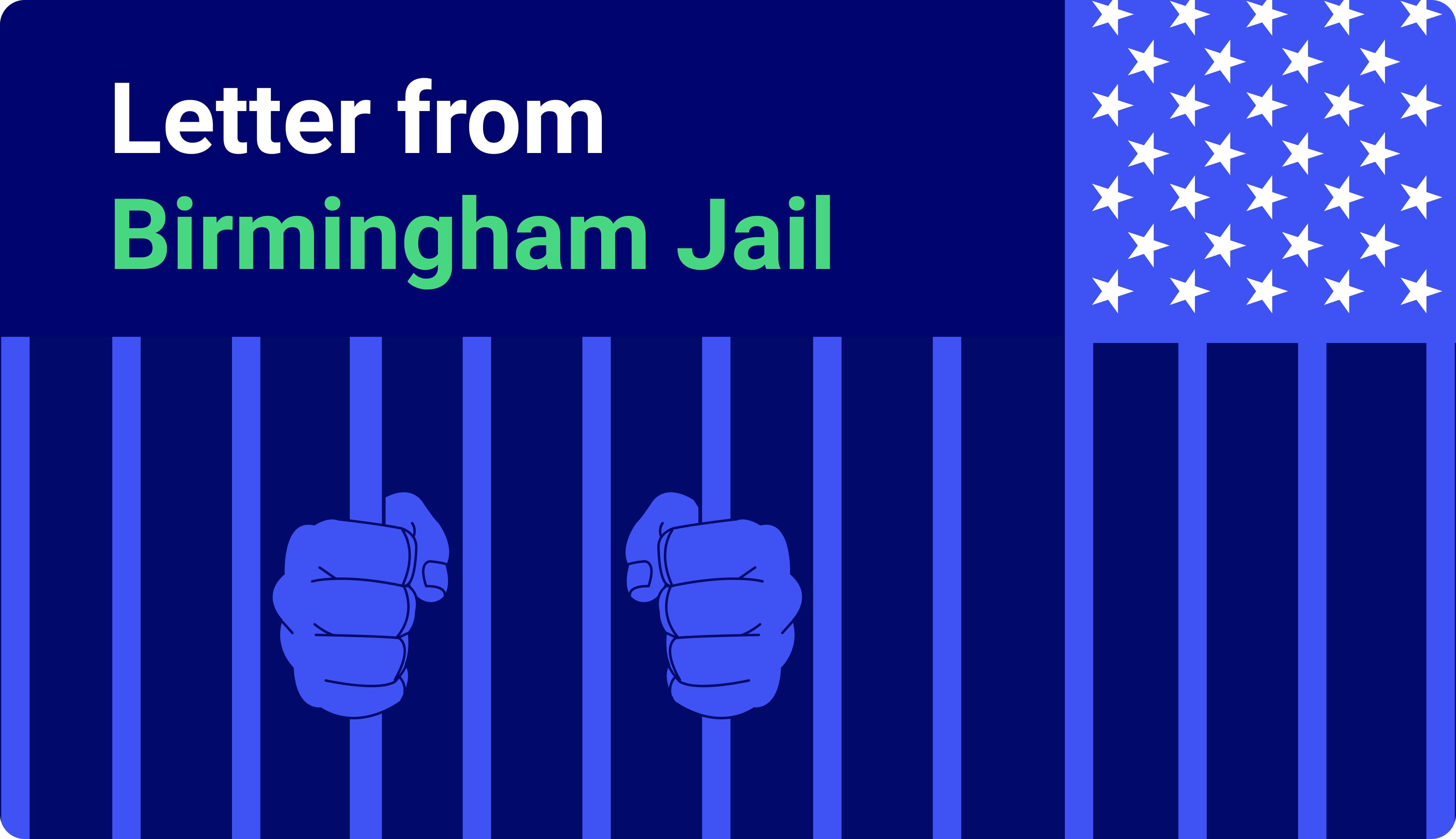"""Letter From Birmingham Jail� Summary"