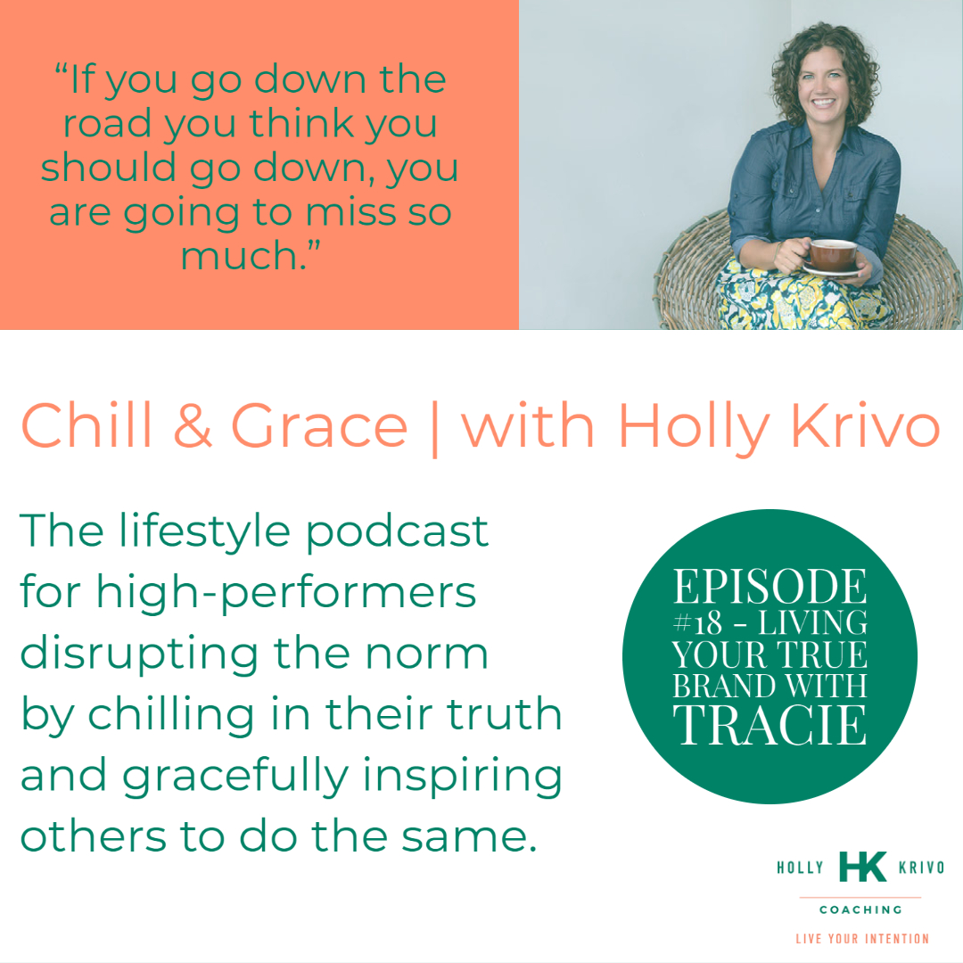 Living Your True Brand with Tracie