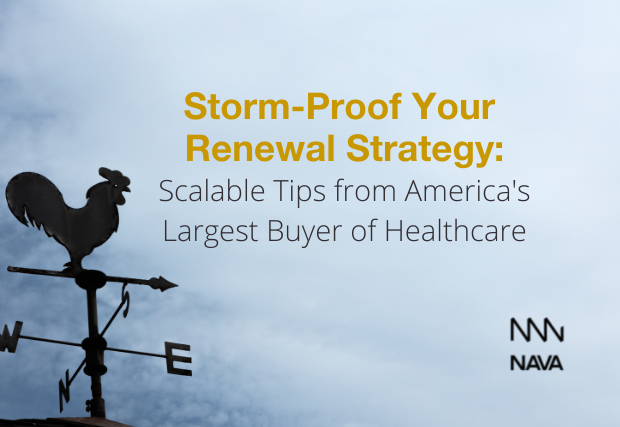 Storm-Proof Your Renewal Strategy: Scalable Tips from America's Largest Buyer of Healthcare