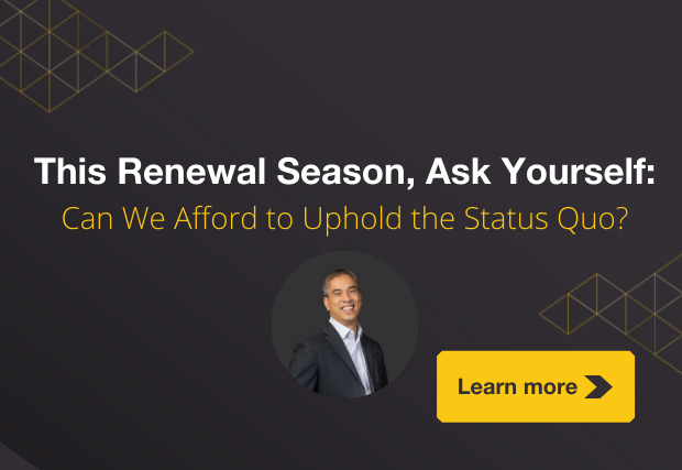 This Renewal Season, Ask Yourself: Can We Afford to Uphold the Status Quo?