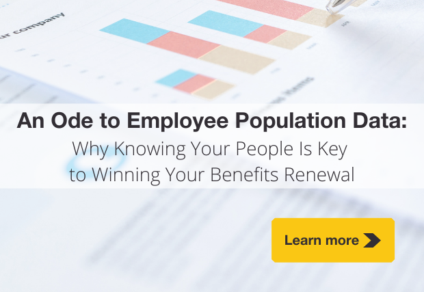 An Ode to Employee Population Data: Why Knowing Your People Is Key to Winning Your Benefits Renewal
