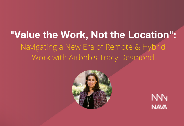 """""""Value the Work, Not the Location"""": Navigating a New Era of Remote & Hybrid Work with Airbnb's Tracy Desmond"""