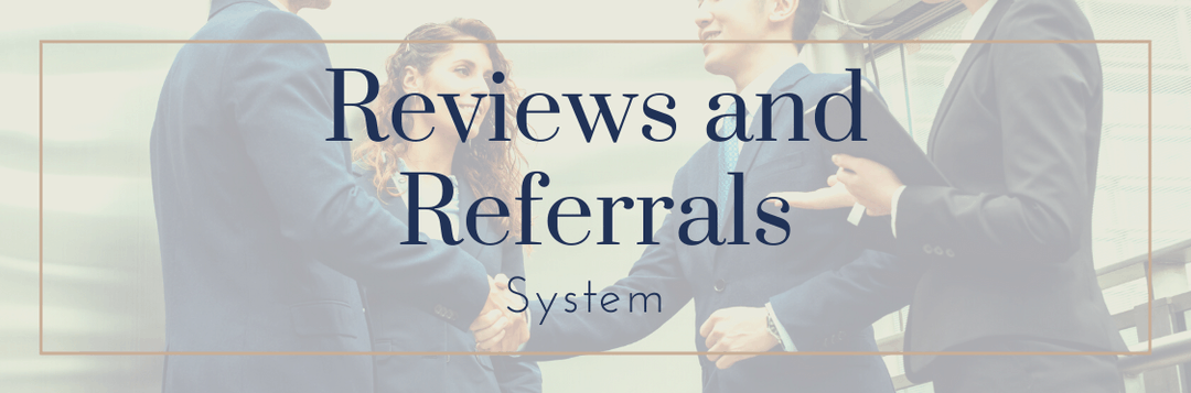 Reviews and Referral System