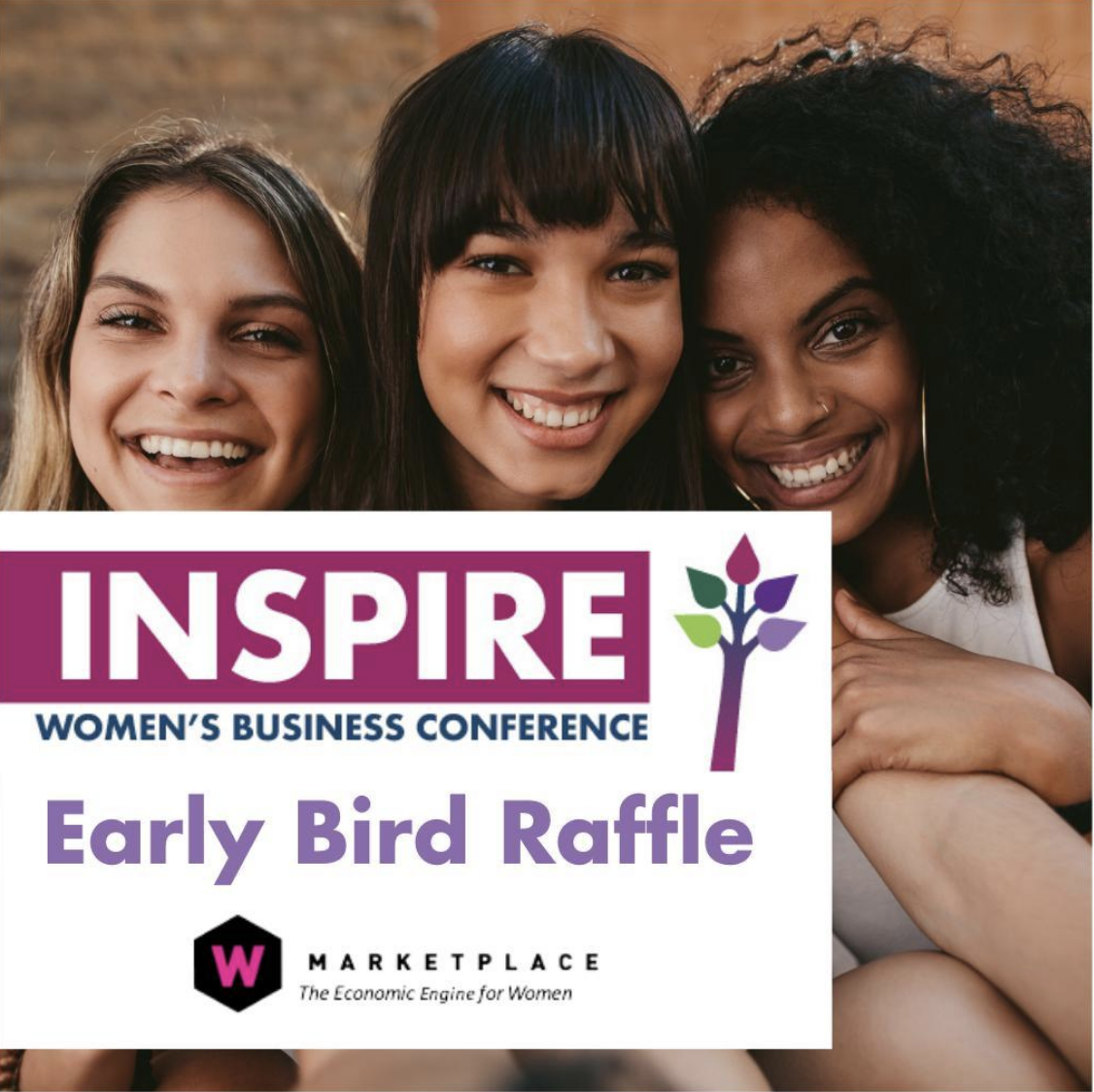 A group of three women smiling. In front of them is a image advertising the early bird raffle for the Inspire conference.