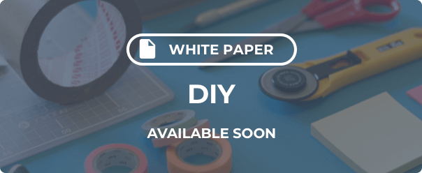 DIY White Paper Coming Soon
