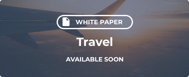 Travel Industry White Paper Coming Soon