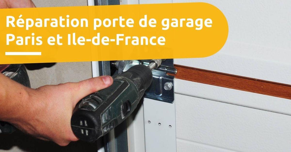 Réparation porte de garage paris et ile de france