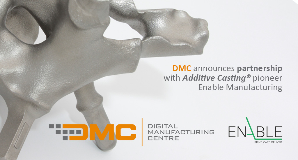 DMC announces partnership with Additive Casting® pioneer Enable Manufacturing
