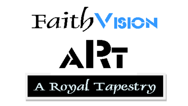 FaithVision ART - A Royal Tapestry