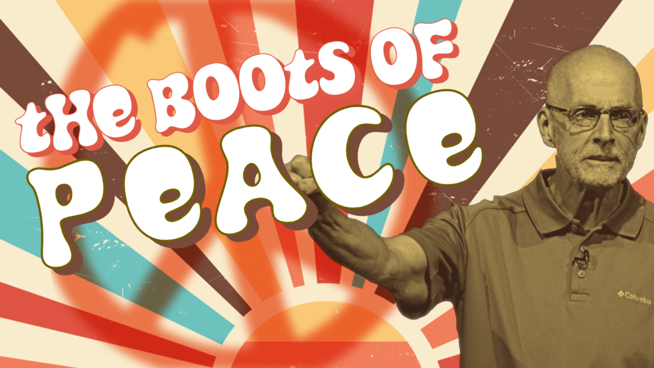 The Boots of Peace