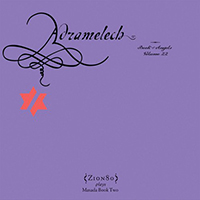 Adramelech: The Book of Angels, Volume 22