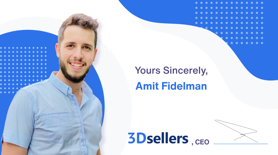 3Dsellers CEO, Amit Fidelman's signature card. Yours sincerely, Amit Fidelman.
