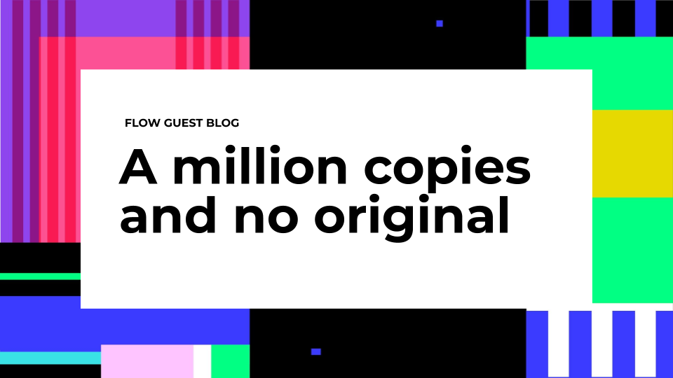 A million copies and no original:  the Internet, digital ownership, and the blockchain