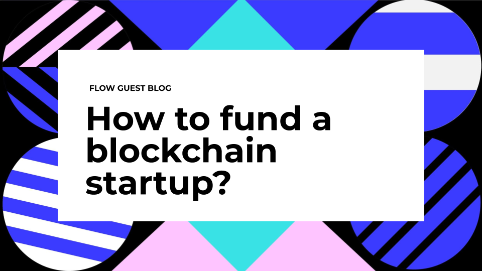 How to fund a blockchain startup?