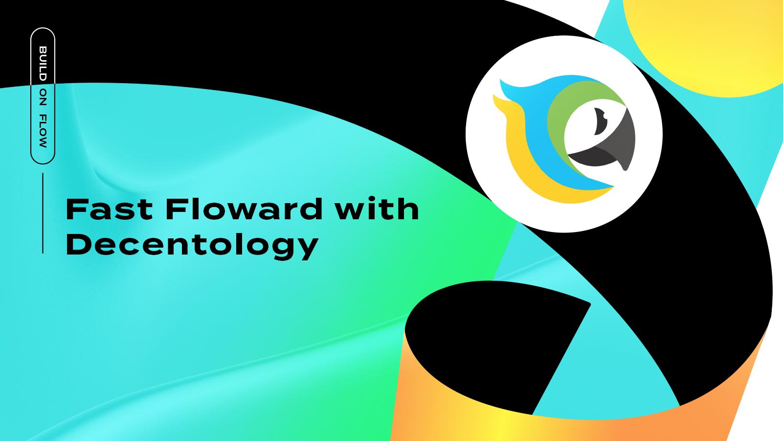 Decentology Launches Flow Online Bootcamp