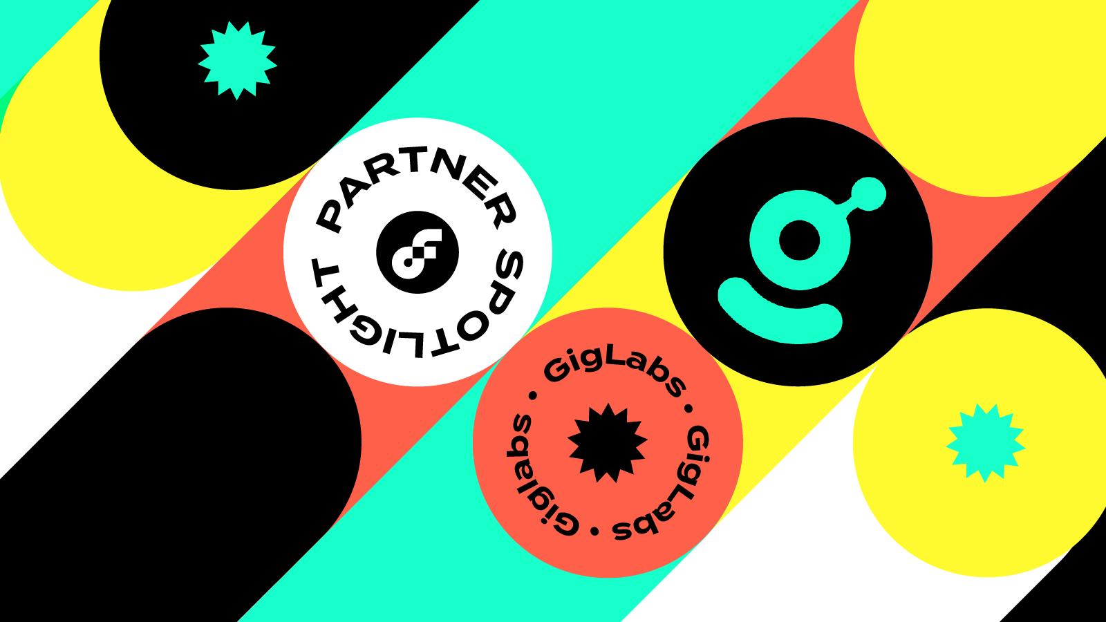 Partner Spotlight: GigLabs is Building the NFT Bridge for Brands