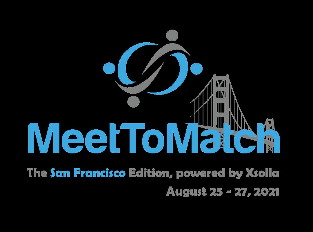 MeetToMatch – the San Francisco Edition 2021