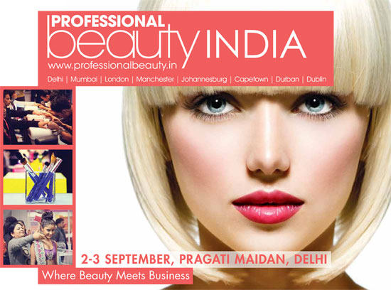 Professional Beauty show will be heading to the Indian capital, Delhi on 2 – 3 September 2013 at Pragati Maidan