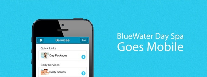 BlueWater Day Spa Launches Online Booking & A Mobile App For Customers