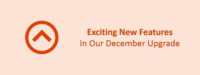 December Upgrade