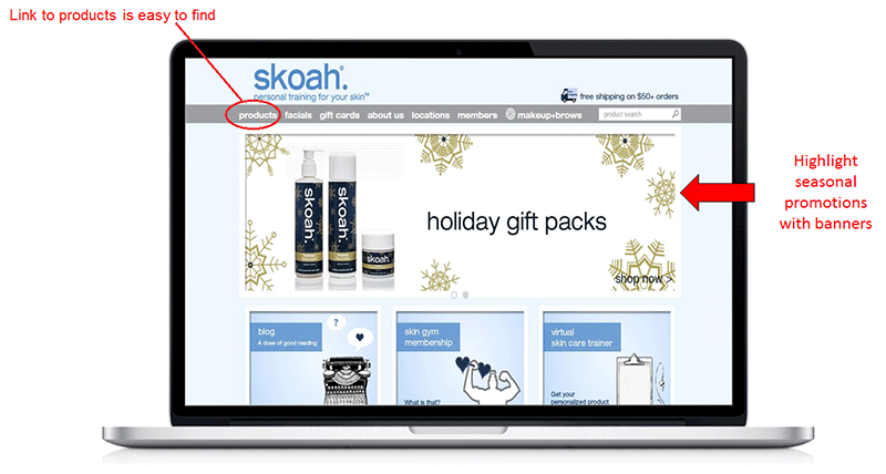 Promote traffic to your online store. Skoah uses banners and a visible link to their products.